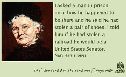 Mother Mary Harris Jones Quotes