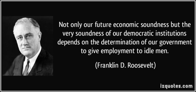 quote-not-only-our-future-economic-soundness-but-the-very-soundness-of-our-democratic-institutions-franklin-d-roosevelt-157971