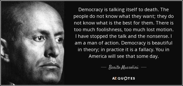 quote-democracy-is-talking-itself-to-death-the-people-do-not-know-what-they-want-they-do-not-benito-mussolini-90-62-07